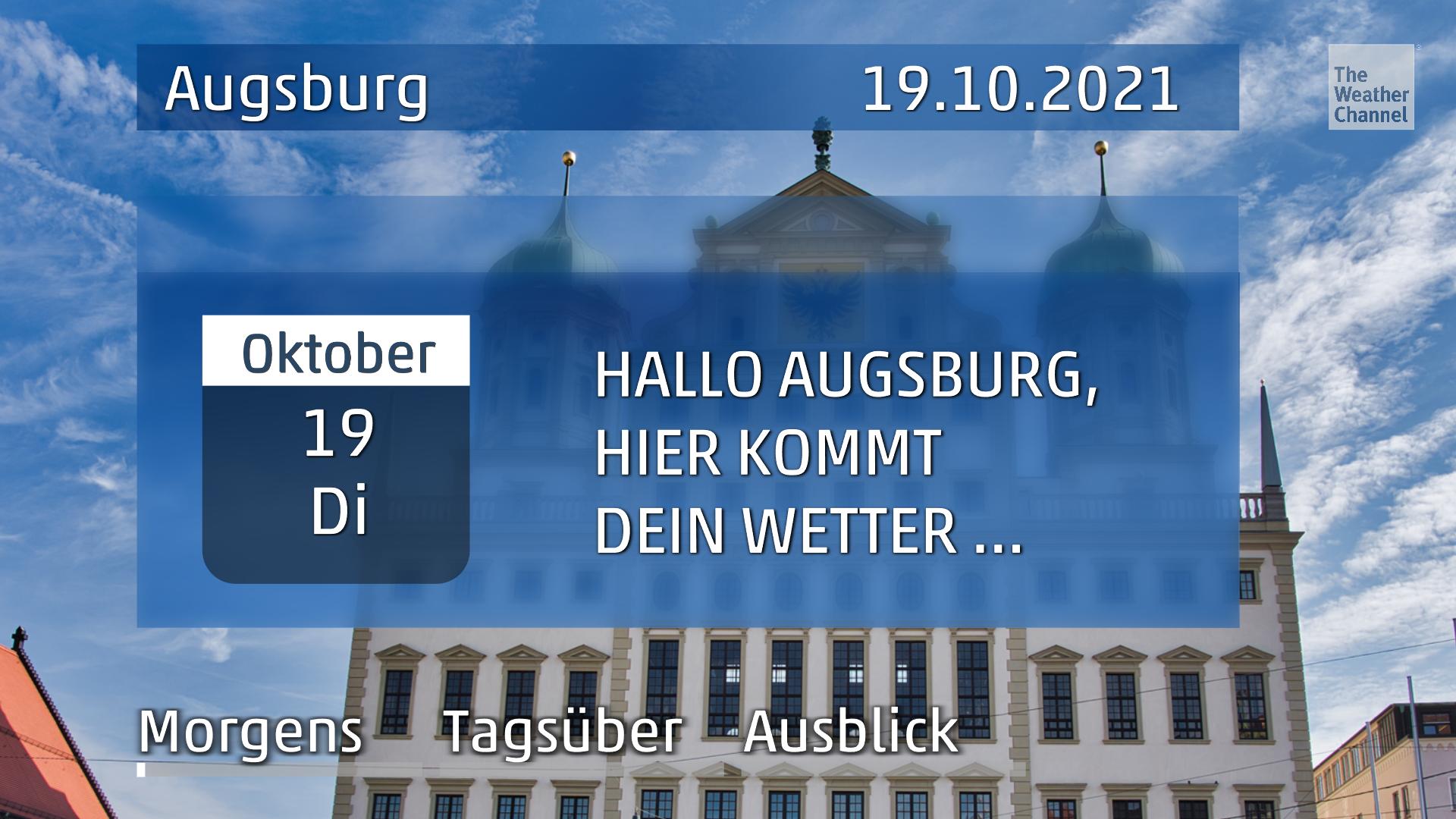 Das Wetter für Augsburg am Dienstag, den 19.10.2021