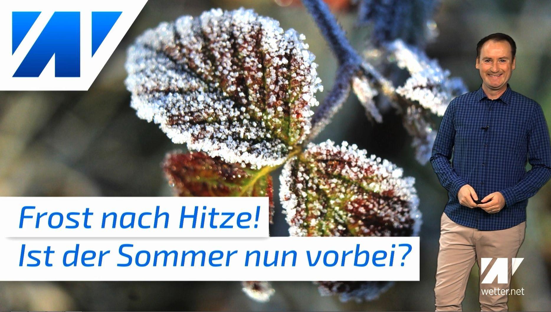 Frostschock nach Hitzewelle! Es gibt Bodenfrost!